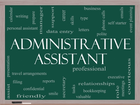 Administrative Assistant Word Cloud Concept on a Blackboard with great terms such as professional, secretary, executive and more.