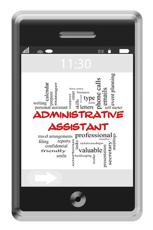 data entry: Administrative Assistant Word Cloud Concept of Touchscreen Phone with great terms such as professional, filing, meetings and more.