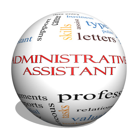 Administrative Assistant 3D sphere Word Cloud Concept with great terms such as professional, secretary, executive and more.