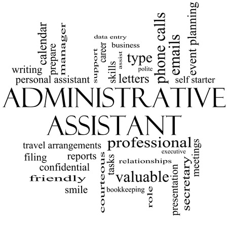 Administrative Assistant Word Cloud Concept in black and white with great terms such as professional, secretary, executive and more.
