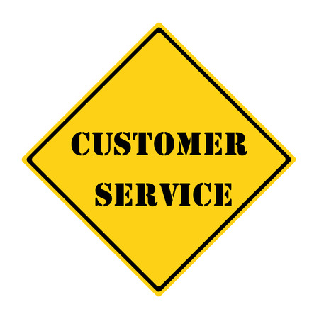 A yellow and black diamond shaped road sign with the words CUSTOMER SERVICE making a great concept.