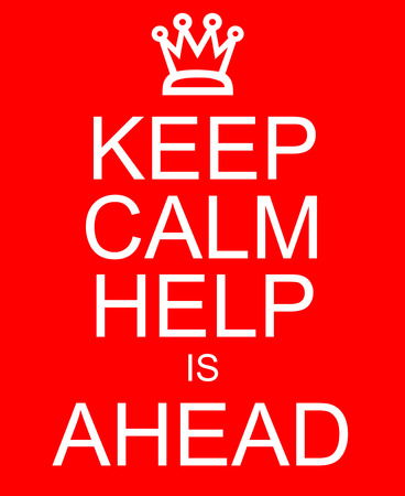 calm background: Keep Calm Help is Ahead written in white on a red background sign making a great concept. Stock Photo