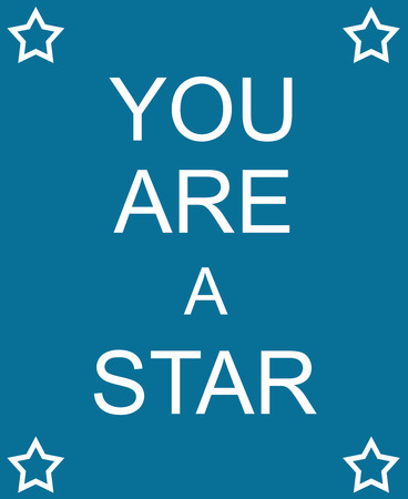 You Are a Star written on a Blue Sign with white stars making a great concept.