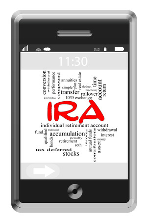 annuities: IRA Word Cloud Concept of Touchscreen Phone with great terms such as retirement, account, asset and more. Stock Photo