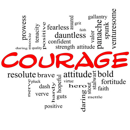 Courage Word Cloud Concept in red caps with great terms such as strength, gallantry, bold and more.