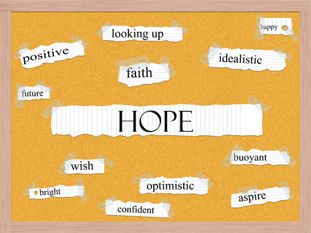 Hope Corkboard Word Concept with great terms such as happy, faith, future and more. Stock Photo