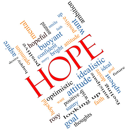 positive feelings: Hope Word Cloud Concept angled with great terms such as optimistic, goal, wish and more. Stock Photo