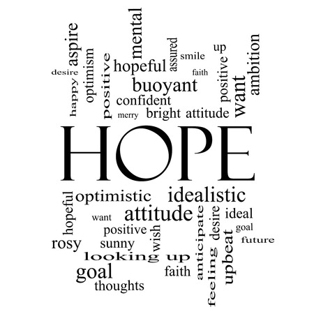 Hope Word Cloud Concept in black and white with great terms such as optimistic, goal, wish and more. photo