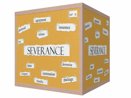 severance: Cesant�a 3D cube Corkboard Palabra concepto con grandes t�rminos como paquete, terminaci�n, pagar y m�s.