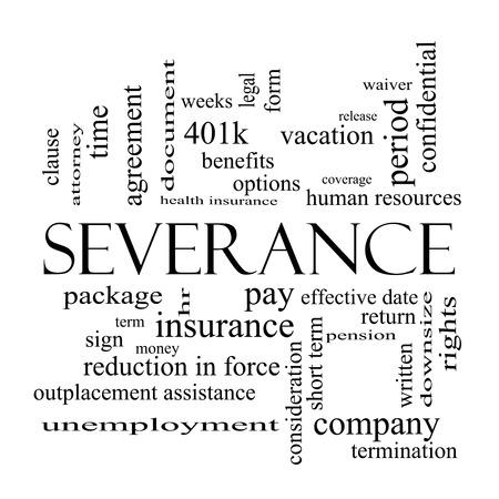 severance: Cesant�a Palabra Nube Concepto de blanco con grandes t�rminos como sueldo, paquete, hr, beneficios y m�s y negro.