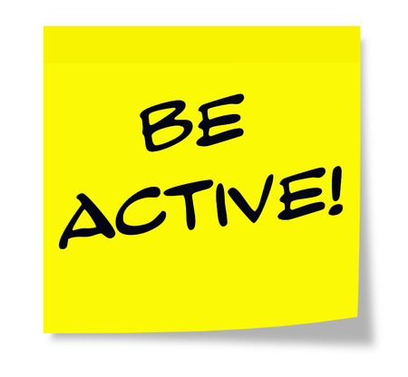 Be Active! written in black ink on a square yellow paper sticky note.