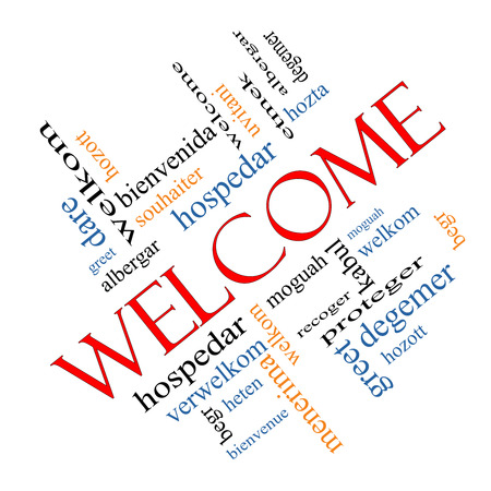 word: Welcome Word Cloud Concept angled with Welcome greetings in different languages such as hozta, welkom, begr, bienvenida and more.