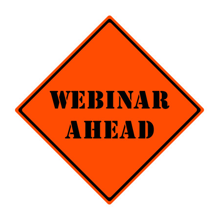 An orange and black diamond shaped road sign with the words WEBINAR AHEAD making a great concept. Stock Photo