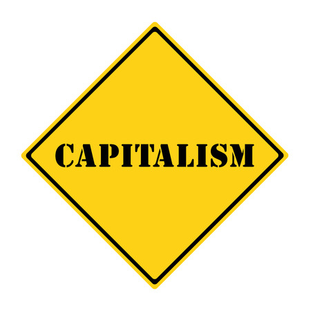 capitalismo: Un diamante en forma de se�al de tr�fico amarillo y negro con la palabra CAPITALISMO haciendo un gran concepto.