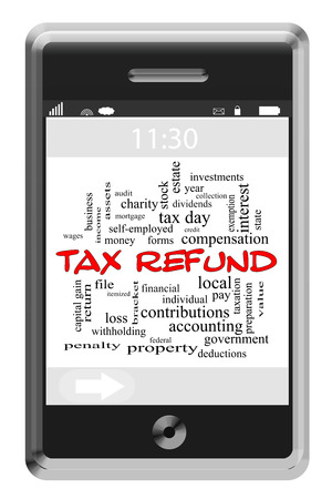 tax bracket: Tax Refund Word Cloud Concept of Touchscreen Phone with great terms such as file, return, money and more. Stock Photo