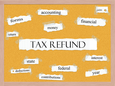 contributions: Tax Refund Corkboard Word Concept with great terms such as money, return, federal and more.