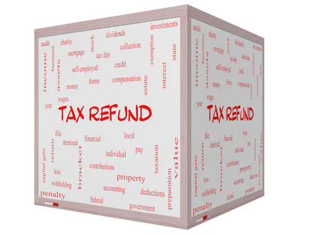 tax bracket: Tax Refund Word Cloud Concept on a 3D cube Whiteboard with great terms such as income, file, money and more. Stock Photo