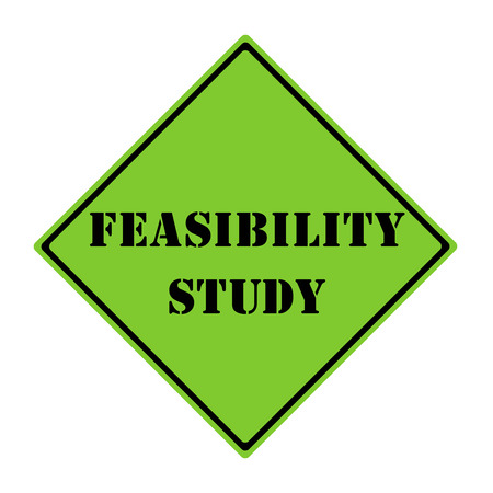 A green and black diamond shaped road sign with the words Feasibility Study making a great concept. Banco de Imagens - 26469903