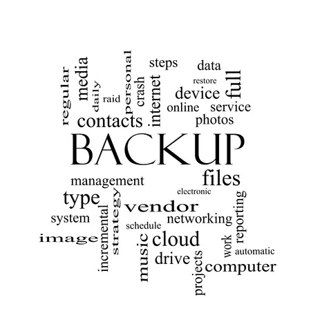 incremental: Backup Word Cloud Concept in black and white with great terms such as files, cloud, data and more.