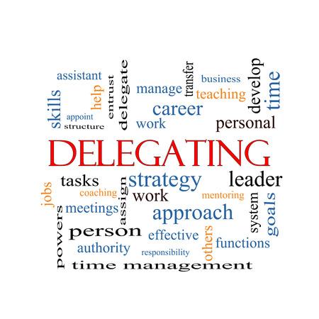 Déléguer Word Cloud Concept avec des termes tels que travail, des tâches, des emplois et plus encore.