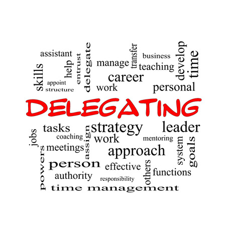 delegate: Delegating Word Cloud Concept in red caps with great terms such as work, tasks, jobs and more.