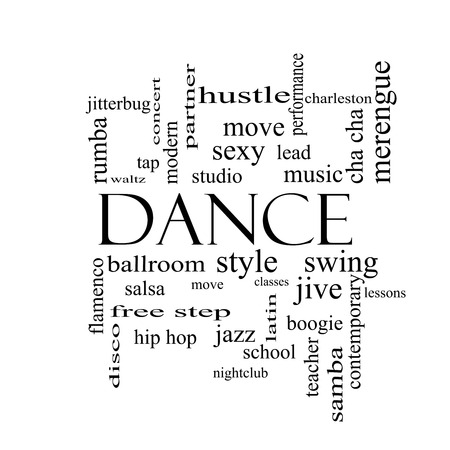 tap dance: Dance Word Cloud Concept in black and white with great terms such as music, classes, ballroom and more. Stock Photo