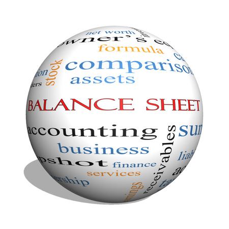 financial assets: Balance Sheet 3D sphere Word Cloud Concept with great terms such as financial, assets, tax and more.