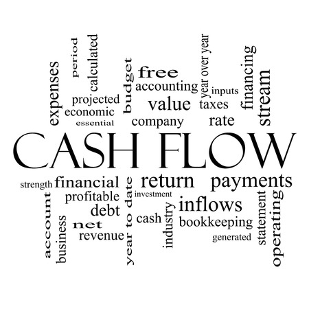 year financial statements: Cash Flow Word Cloud Concept in black and white with great terms such as return, investment, payments and more.