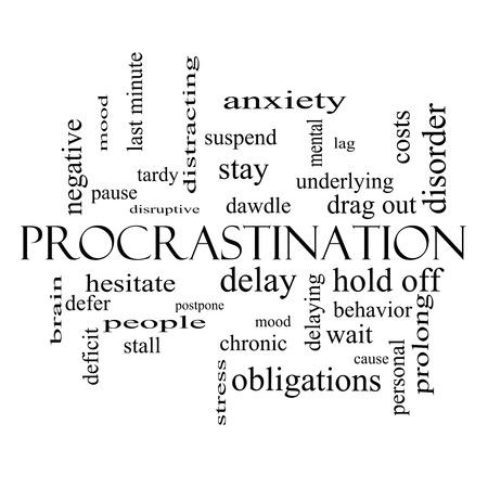 Procrastination Word Wolke Konzept in schwarz und weiß mit großen Begriffen wie Angst, Delay, Verhalten und vieles mehr.