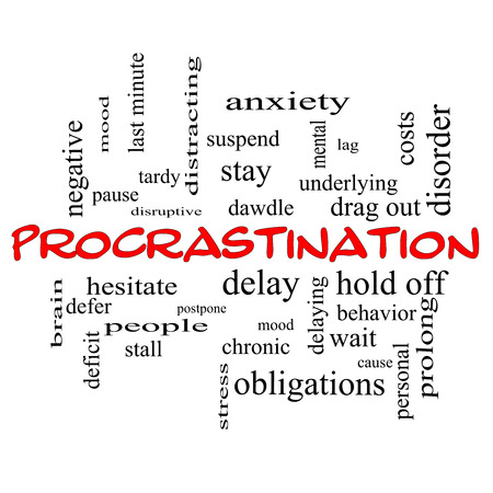 delaying: Procrastination Word Cloud Concept in red caps with great terms such as anxiety, delay, behavior and more.