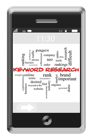 keywords: Keyword Research Word Cloud Concept of Touchscreen Phone with great terms such as optimize, pages, data and more.