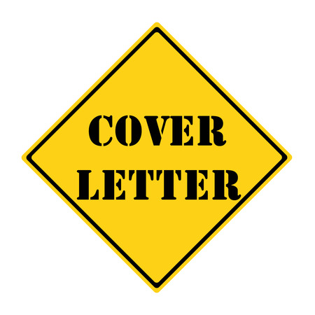 A yellow and black diamond shaped road sign with the words COVER LETTER making a great concept. Stock Photo