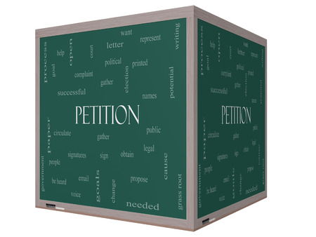 cause: Petition Word Cloud Concept on a 3D cube Blackboard with great terms such as gather, circulate, signatures and more.