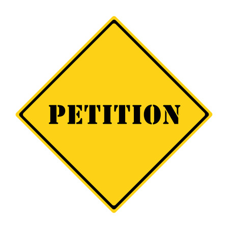 petition: A yellow and black diamond shaped road sign with the word PETITION making a great concept. Stock Photo