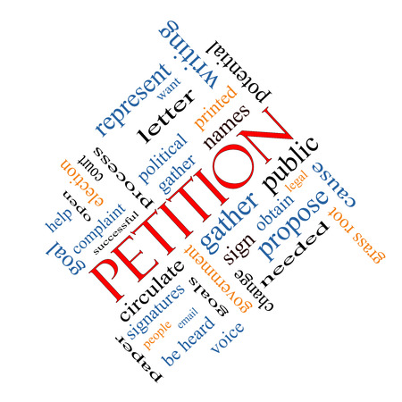 obtain: Petition Word Cloud Concept angled with great terms such as gather, circulate, signatures and more. Stock Photo