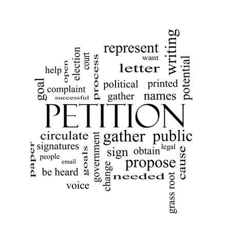 obtain: Petition Word Cloud Concept in black and white with great terms such as gather, circulate, signatures and more. Stock Photo