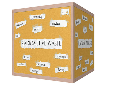 tailings: Radioactive Waste 3D cube Corkboard Word Concept with great terms such as fuel, fission, hazard and more. Stock Photo