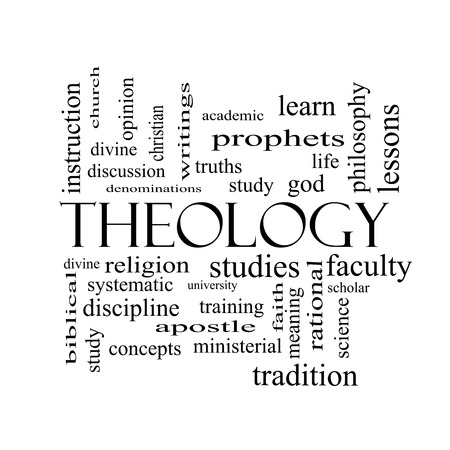 meaning: Theology Word Cloud Concept in black and white with great terms such as study, religion, God and more. Stock Photo