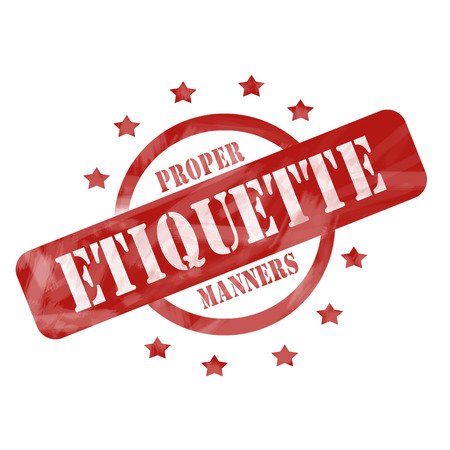 etiquette: A red ink weathered roughed up circle and stars stamp design with the words Proper Etiquette Manners on it making a great concept.
