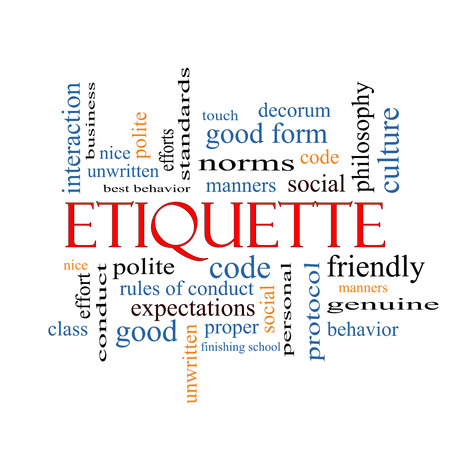 norms: Etiquette Word Cloud Concept with great terms such as manners, polite, social and more.