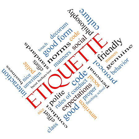 norms: Etiquette Word Cloud Concept angled with great terms such as manners, polite, social and more.
