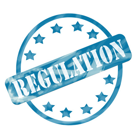 regulations: A blue ink weathered roughed up circle and stars stamp design with the word REGULATION on it making a great concept. Stock Photo