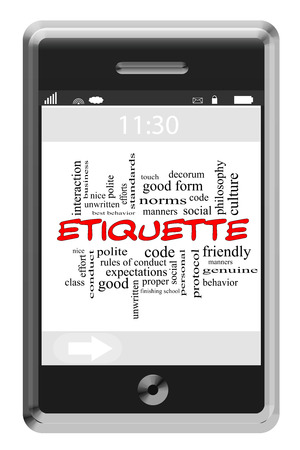 Etiquette Word Cloud Concept of Touchscreen Phone with great terms such as manners, polite, nice and more. photo