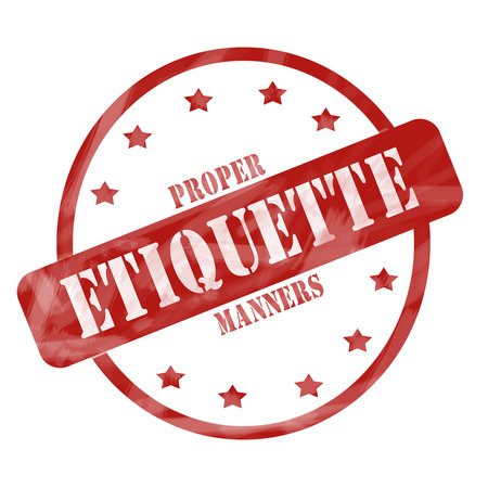 A red ink weathered roughed up circle and stars stamp design with the words Proper Etiquette Manners on it making a great concept.