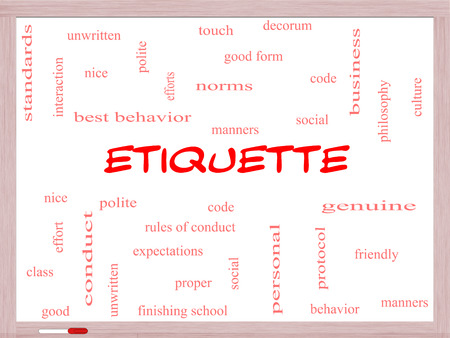 Etiquette Word Cloud Concept on a Whiteboard with great terms such as manners, polite, social and more. photo
