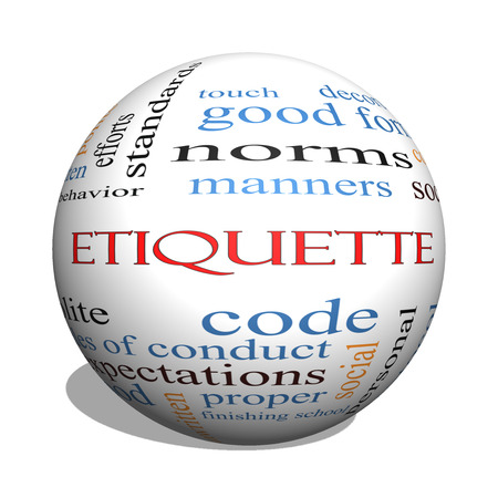norms: Etiquette 3D sphere Word Cloud Concept with great terms such as manners, polite, social and more.