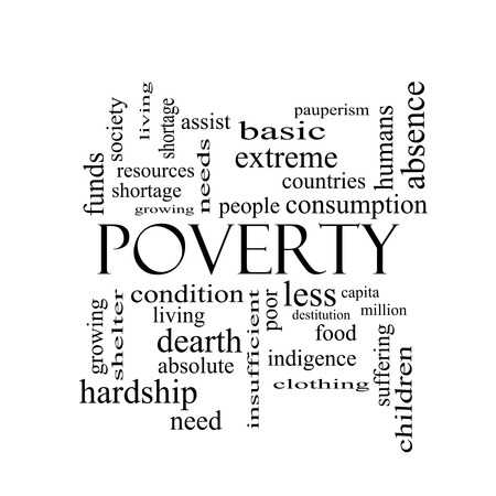 pauperism: Poverty Word Cloud Concept in black and white with great terms such as poor, condition, people and more.