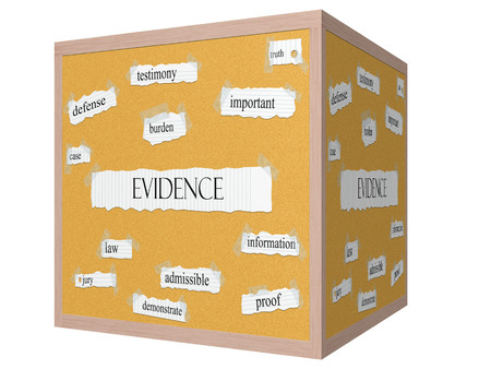 Evidence 3D cube Corkboard Word Concept with great terms such as law, truth, proof and more.