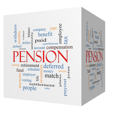 Pension 3D cube Word Cloud Concept with great terms such as benefit, deferred, retirement and more.