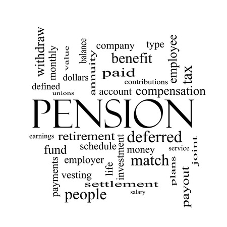 vesting: Pension Word Cloud Concept in black and white with great terms such as benefit, deferred, retirement and more.